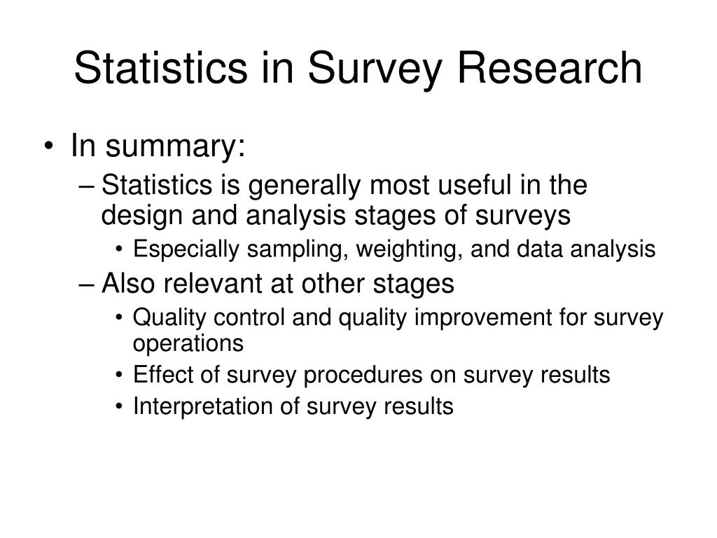 Statistics in Survey Research