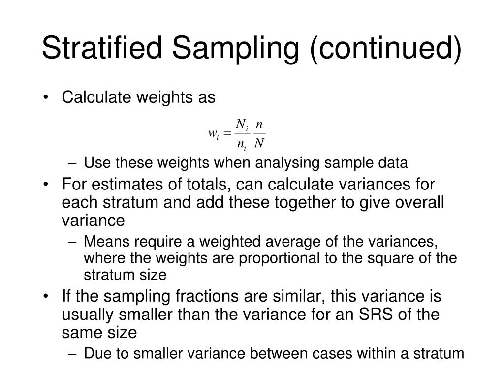 Stratified Sampling (continued)