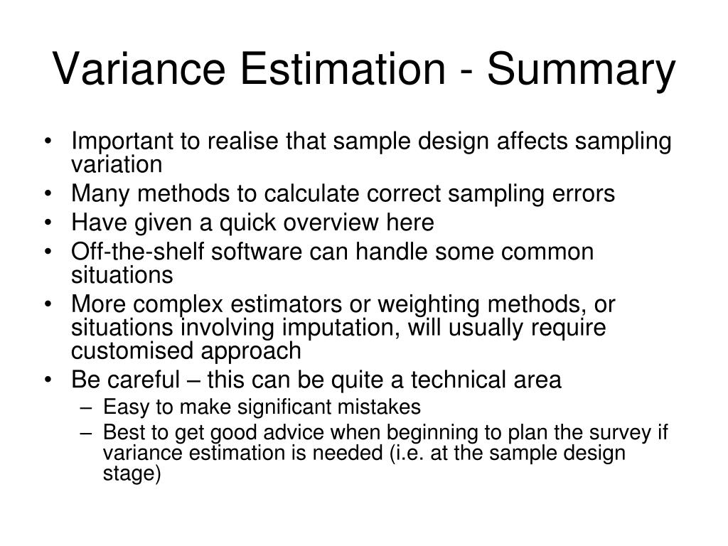 Variance Estimation - Summary