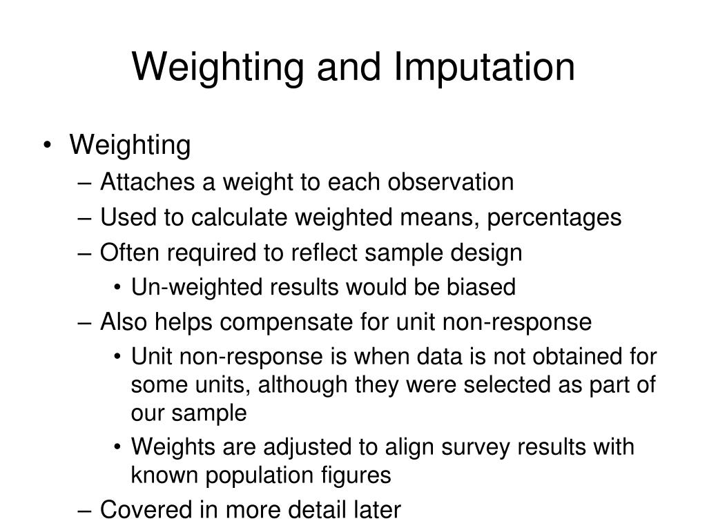 Weighting and Imputation