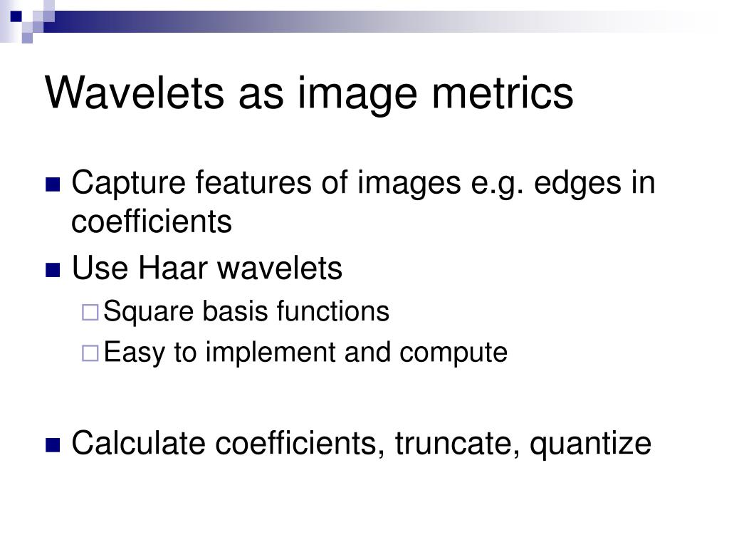 Wavelets as image metrics