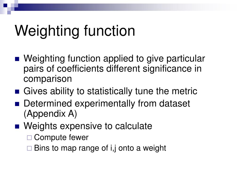 Weighting function