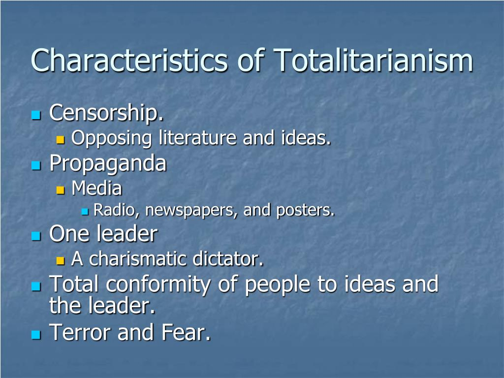 Characteristics of Totalitarianism