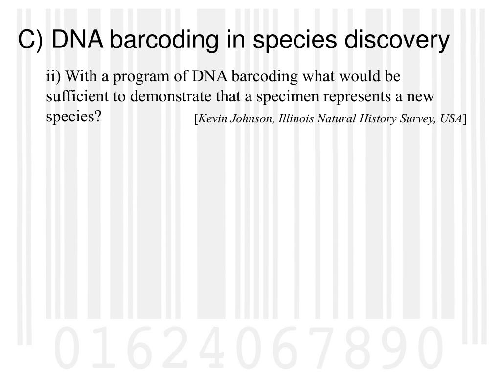 ii) With a program of DNA barcoding what would be sufficient to demonstrate that a specimen represents a new species?