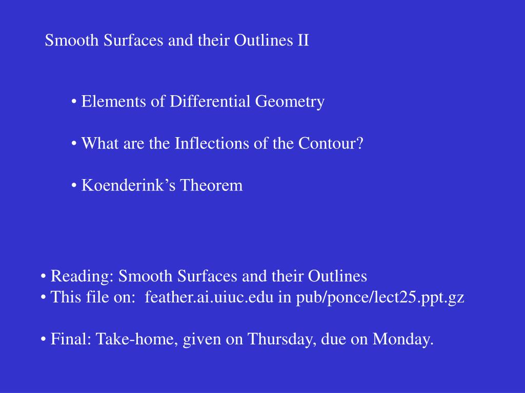 Smooth Surfaces and their Outlines II