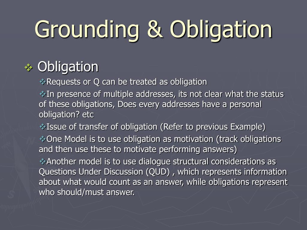 Grounding & Obligation