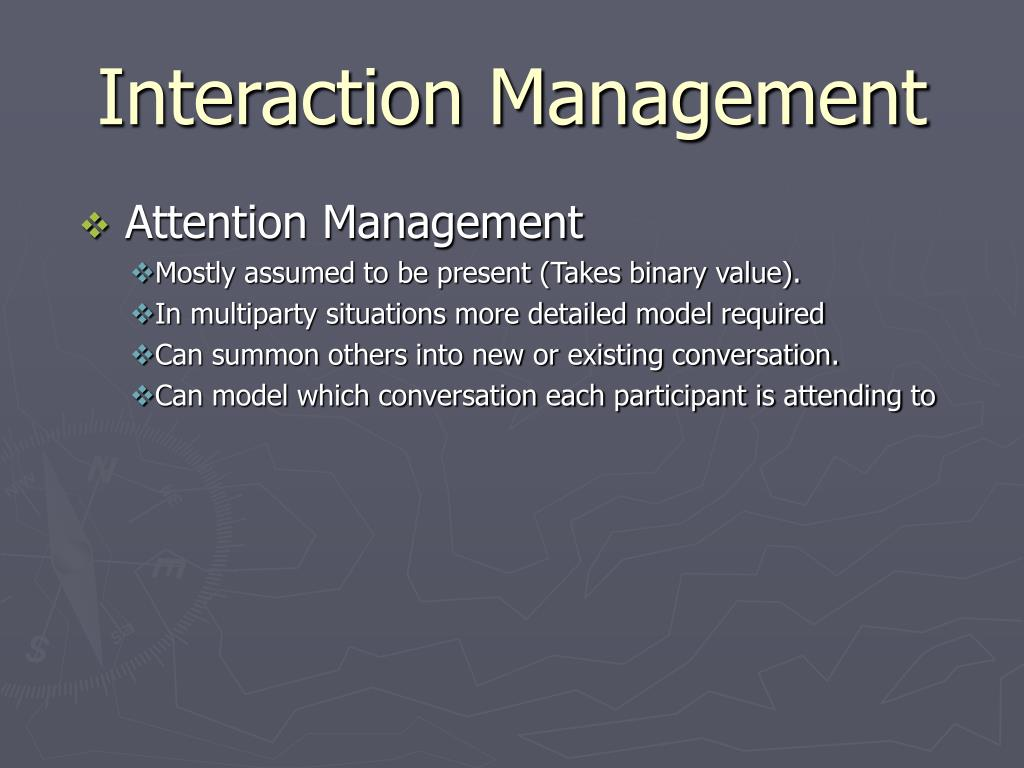 Interaction Management