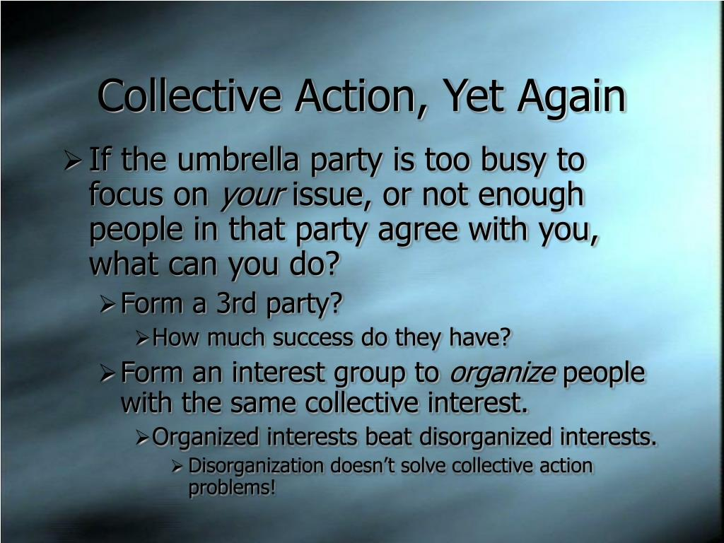 Collective Action, Yet Again