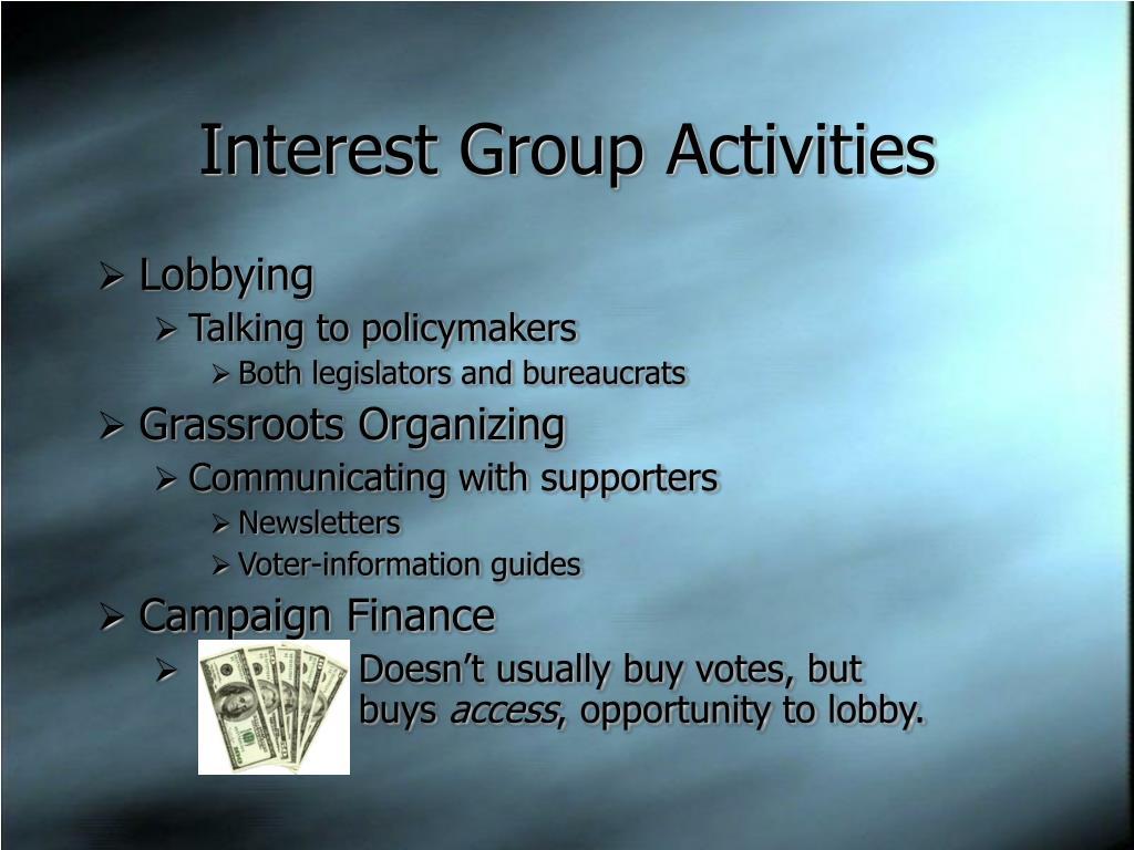 Interest Group Activities