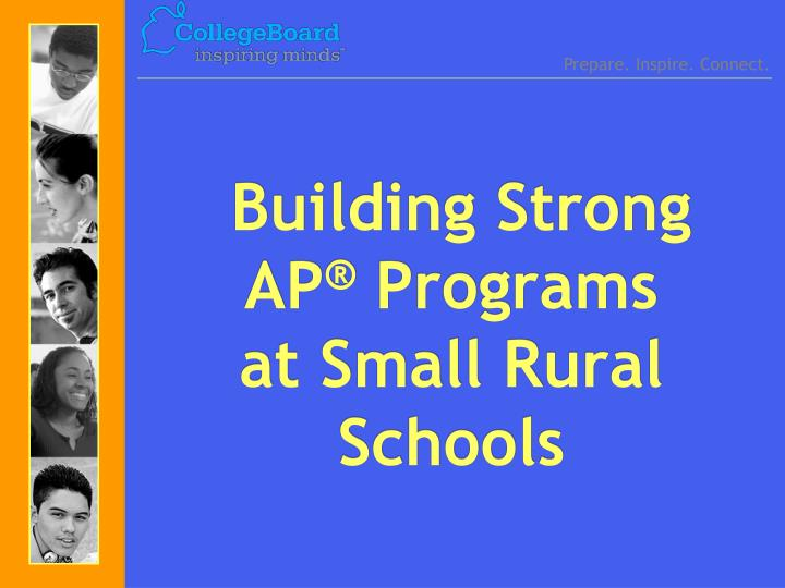 Building strong ap programs at small rural schools