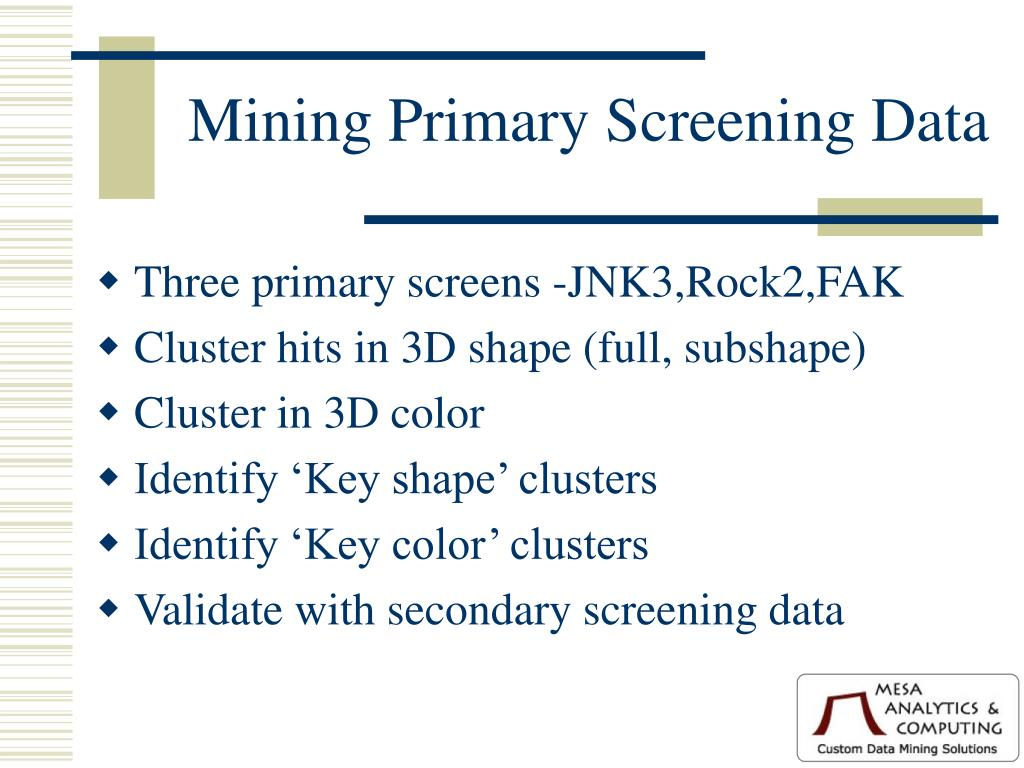 Mining Primary Screening Data