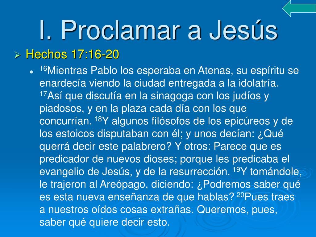 I. Proclamar a Jesús