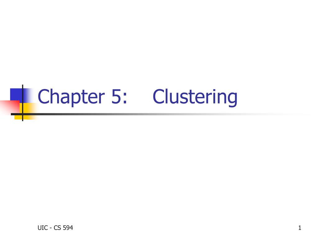 Chapter 5:    Clustering