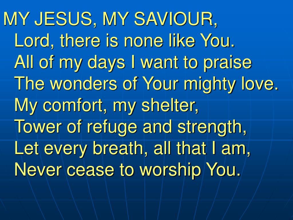 MY JESUS, MY SAVIOUR,