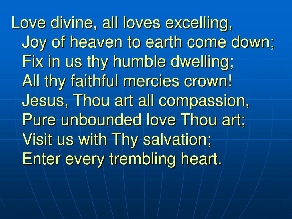 Love divine, all loves excelling,