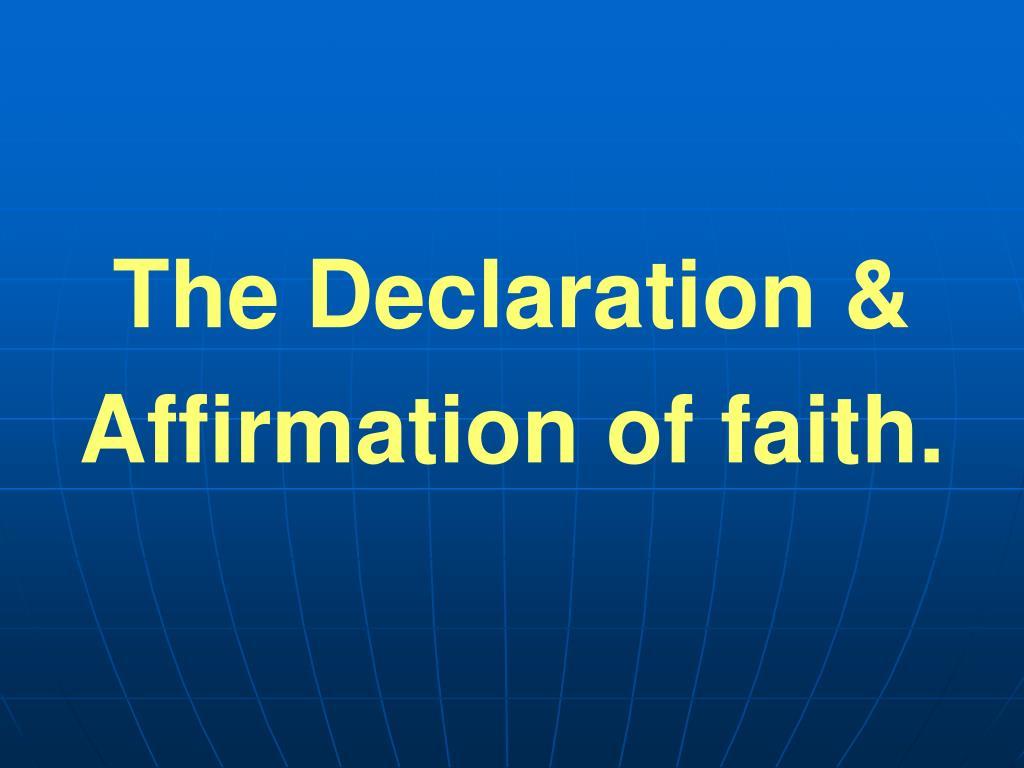 The Declaration &