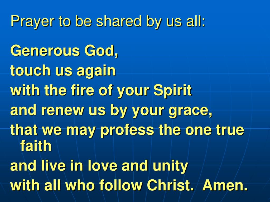 Prayer to be shared by us all: