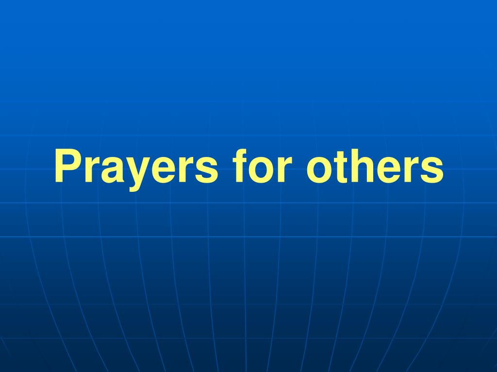 Prayers for others