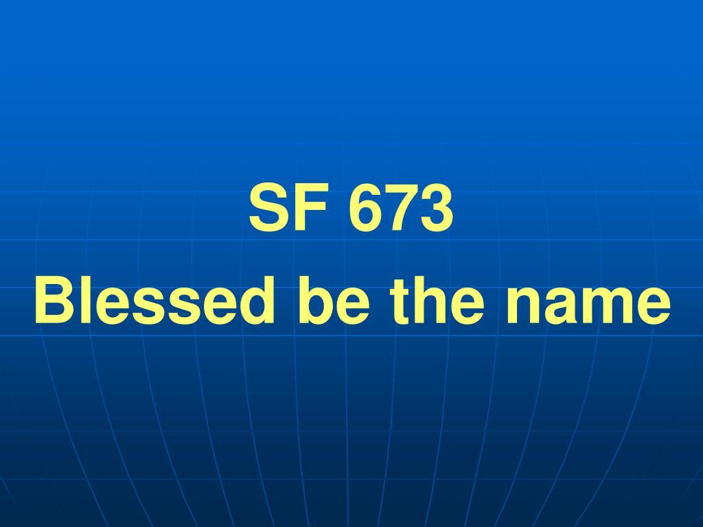 SF 673