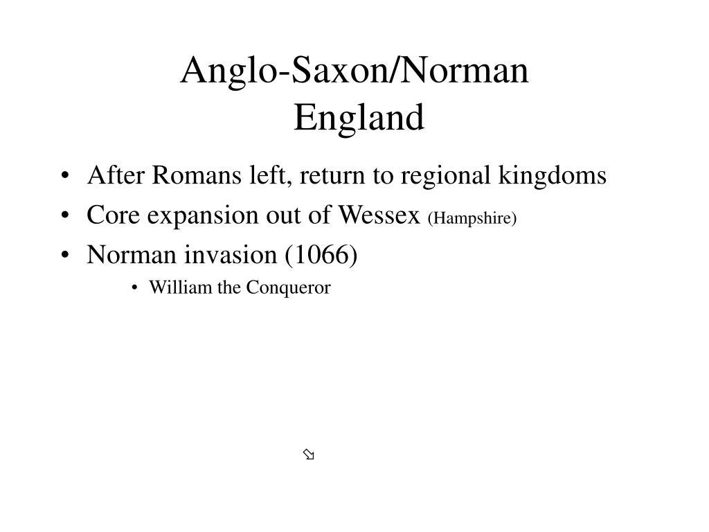 Anglo-Saxon/Norman