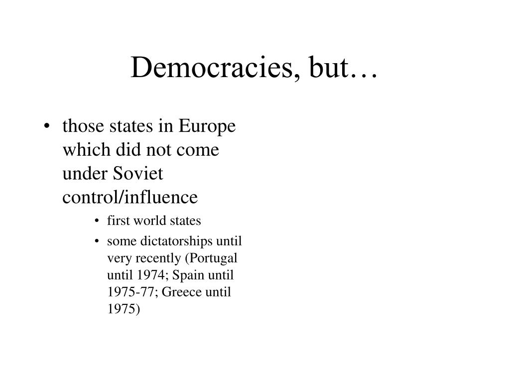 Democracies, but…