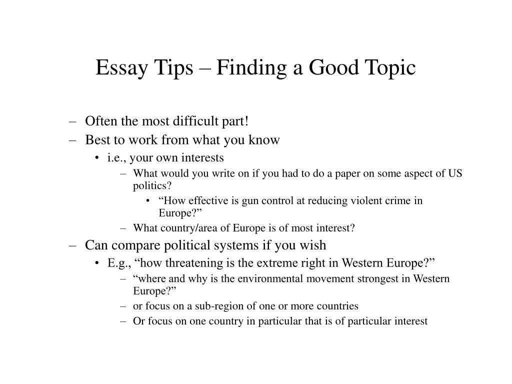 Essay Tips – Finding a Good Topic