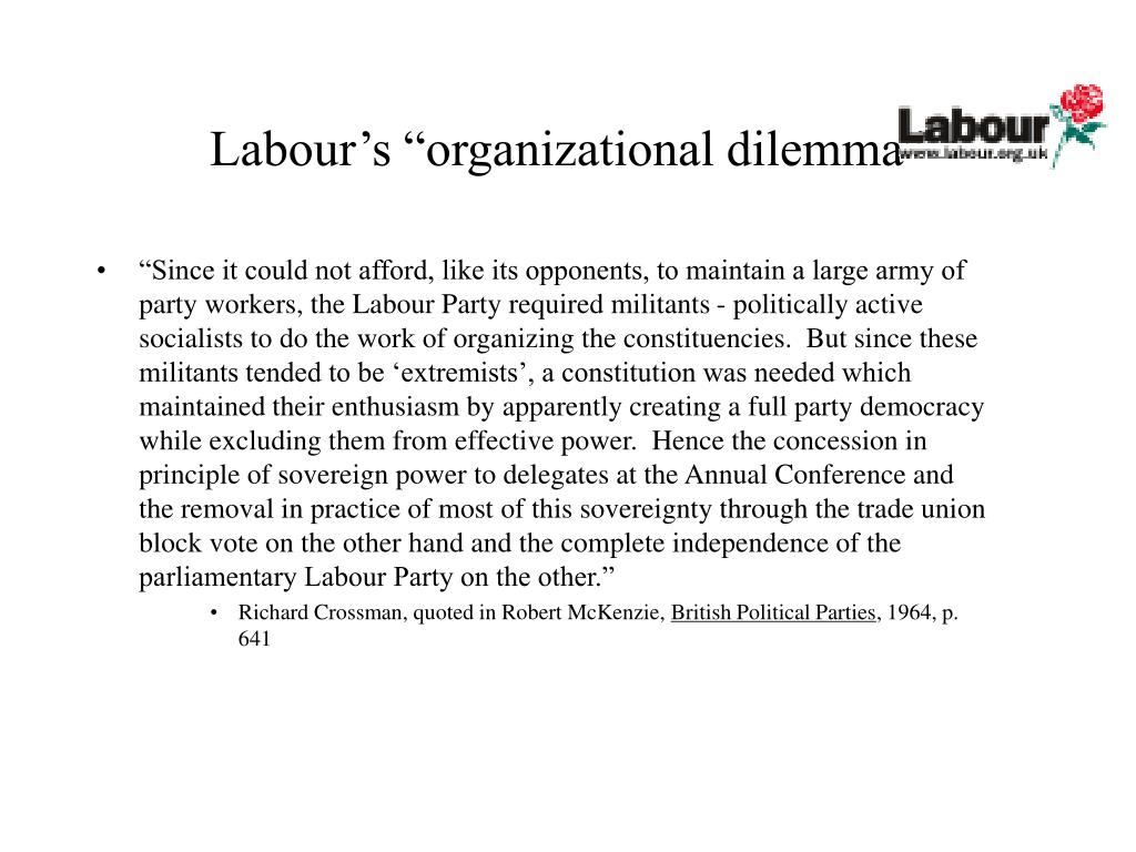 "Labour's ""organizational dilemma"""