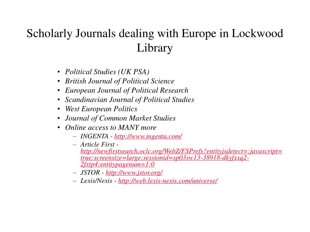 Scholarly Journals dealing with Europe in Lockwood Library