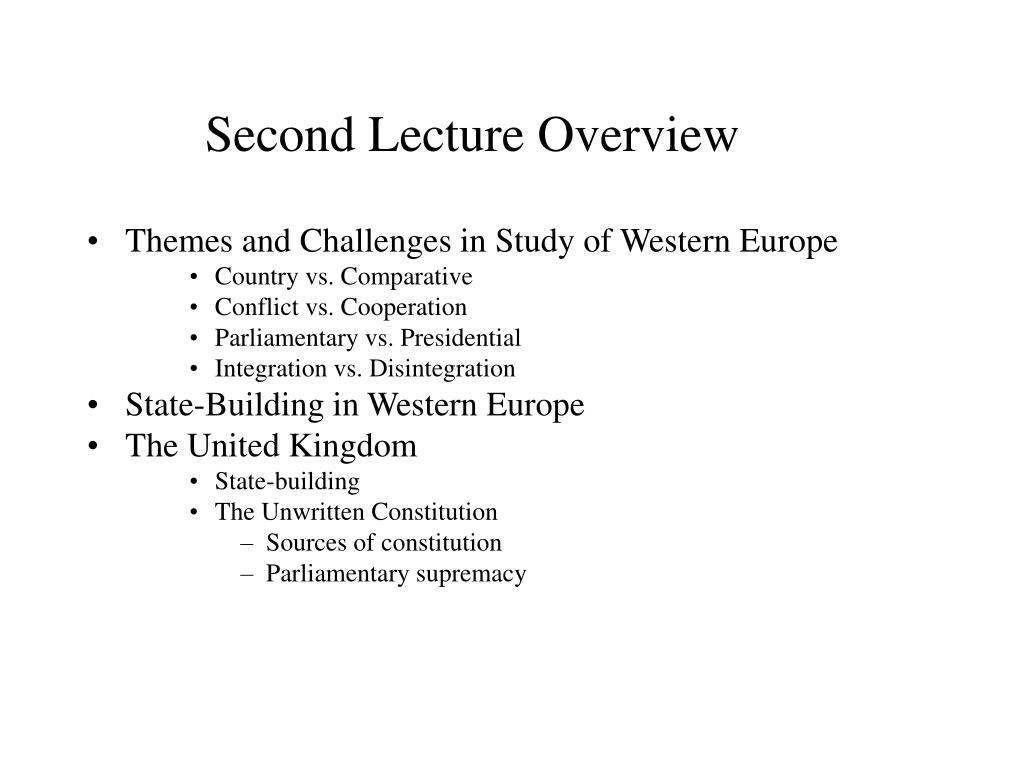 Second Lecture Overview