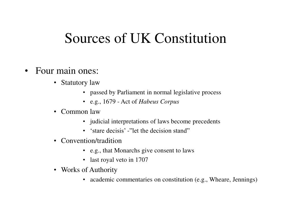 Sources of UK Constitution