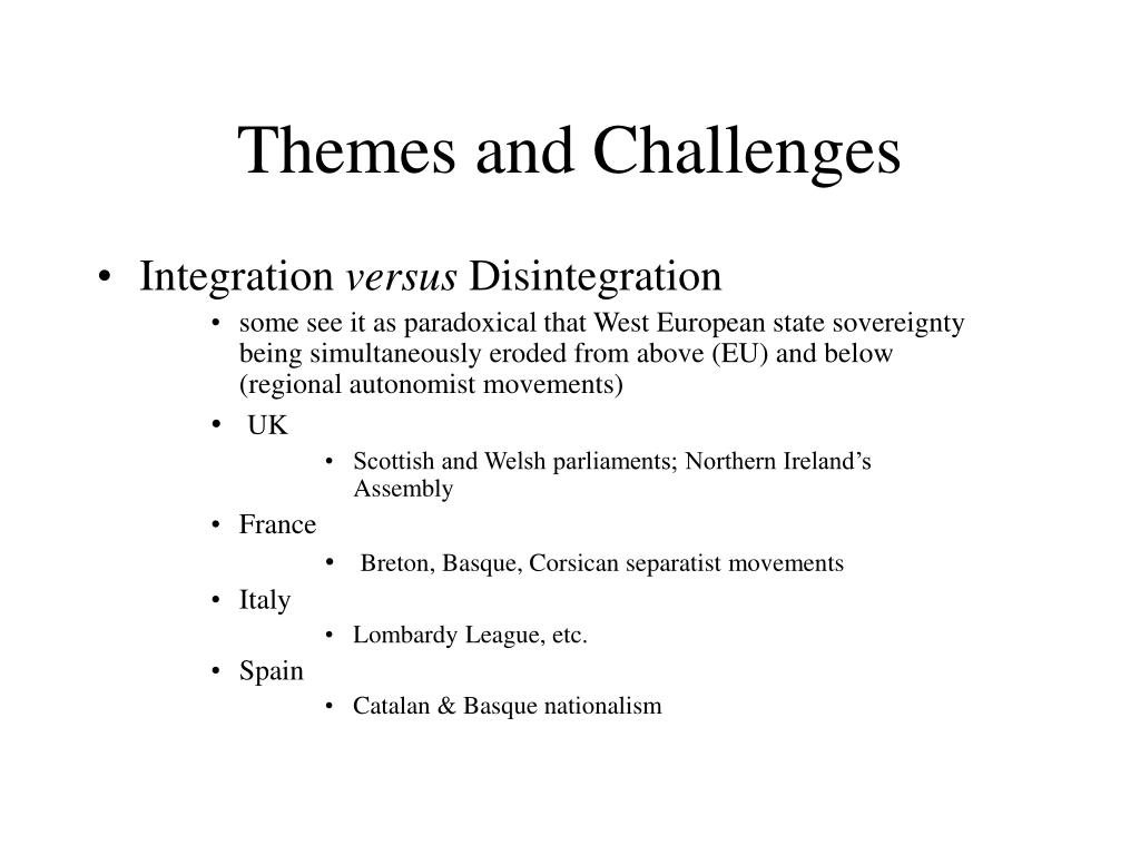 Themes and Challenges
