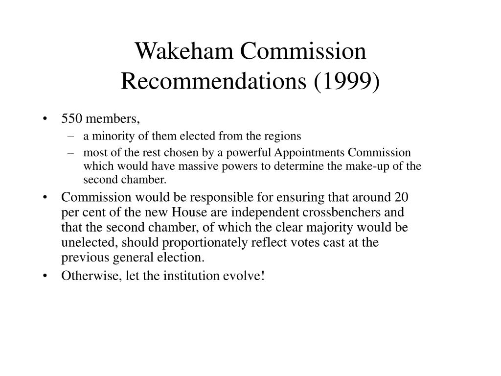 Wakeham Commission Recommendations (1999)