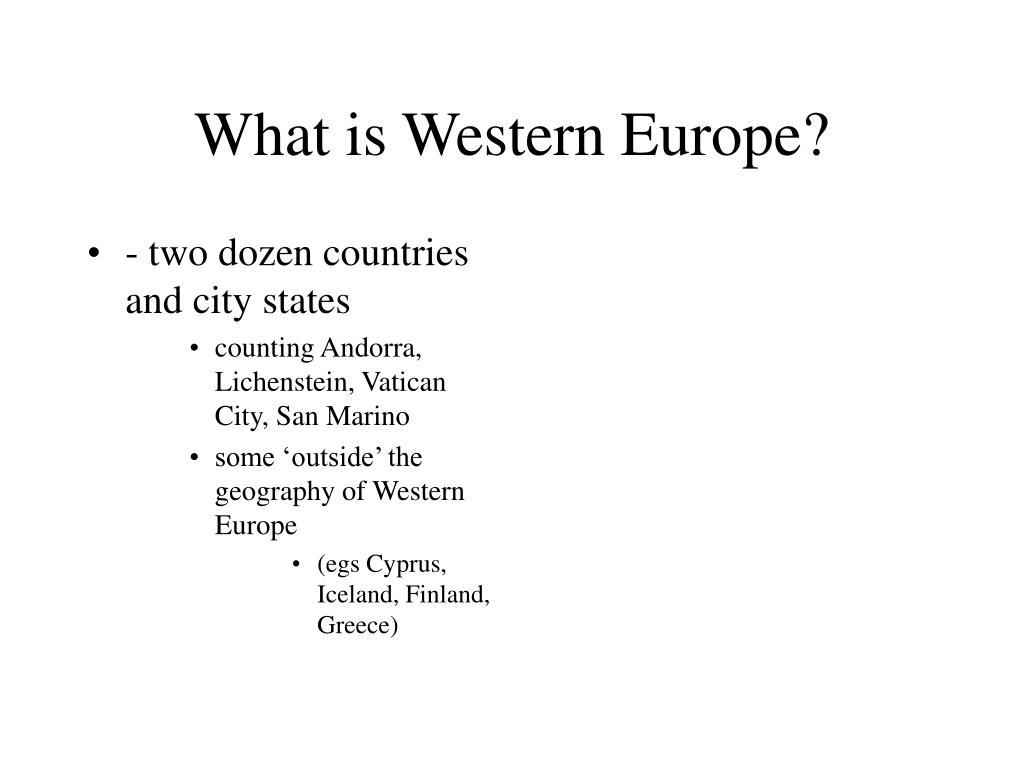 What is Western Europe?