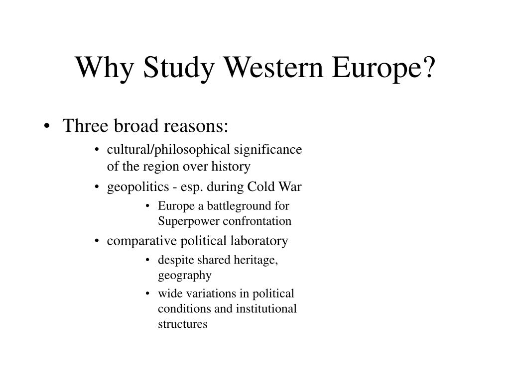 Why Study Western Europe?