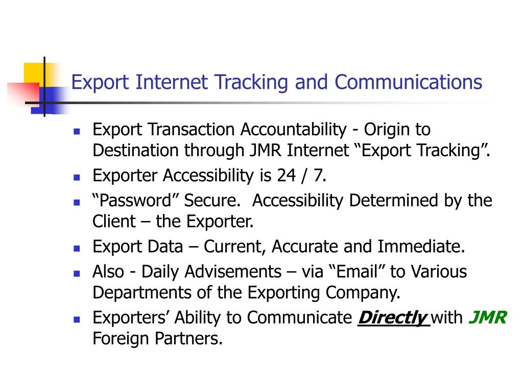 Export Internet Tracking and Communications