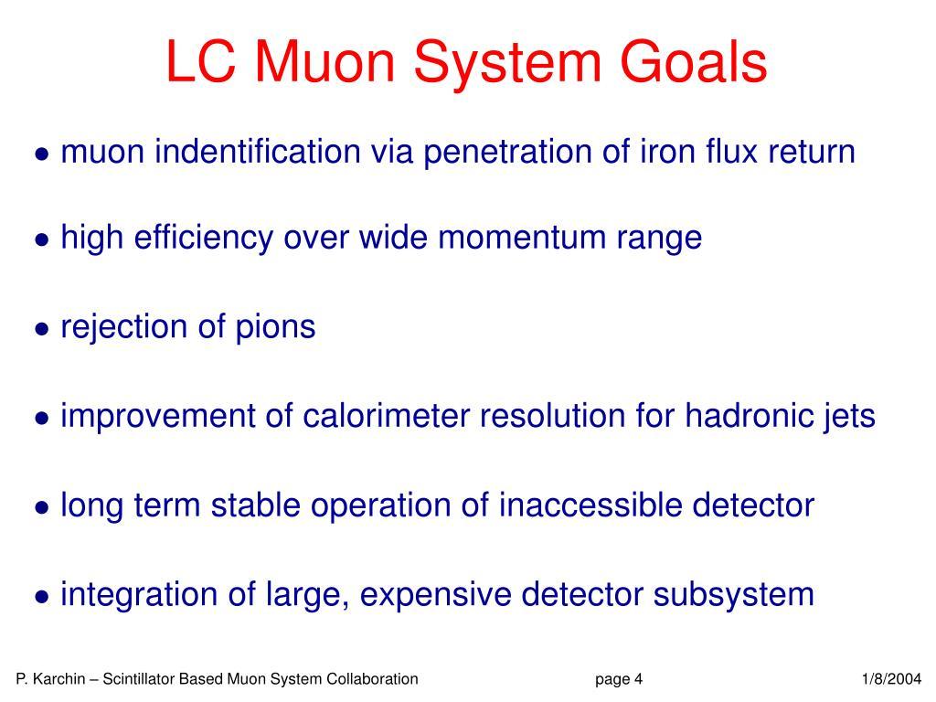 LC Muon System Goals