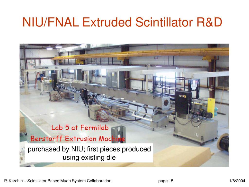 NIU/FNAL Extruded Scintillator R&D