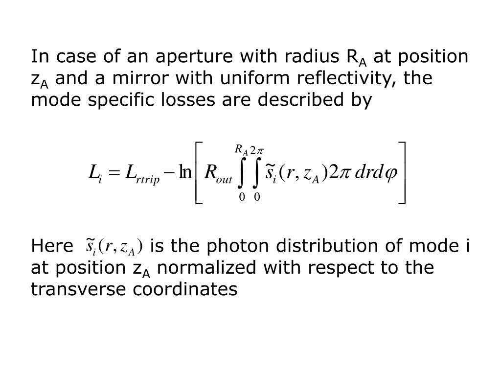 In case of an aperture with radius R