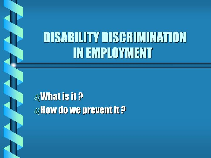 Disability discrimination in employment