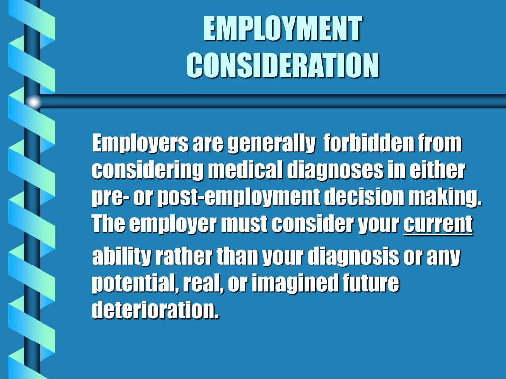 EMPLOYMENT                 CONSIDERATION