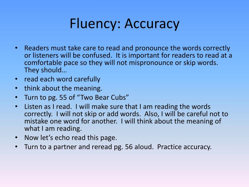 Fluency: Accuracy
