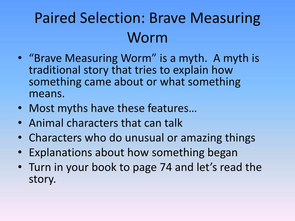 Paired Selection: Brave Measuring Worm