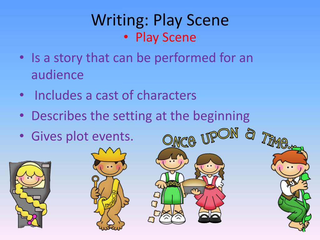 Writing: Play Scene
