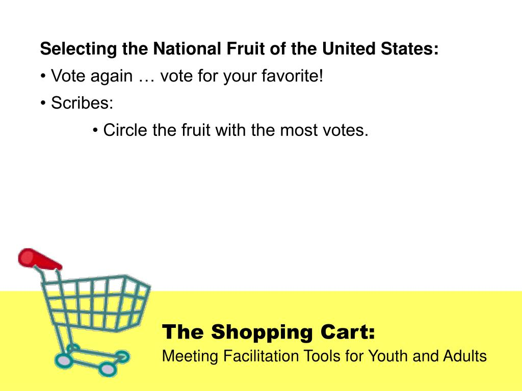 Selecting the National Fruit of the United States: