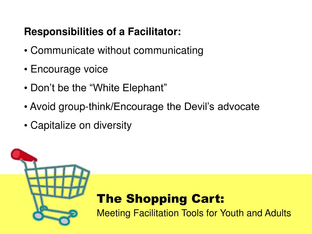Responsibilities of a Facilitator: