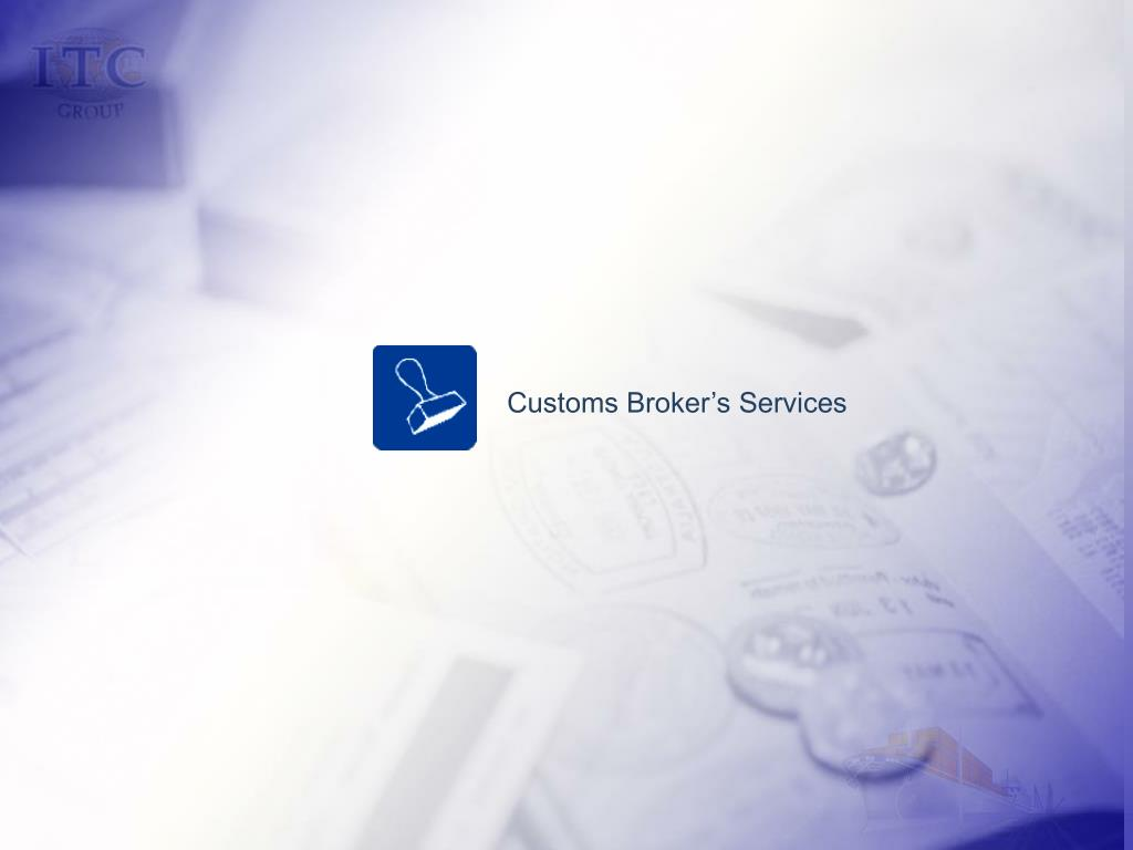 Customs Broker's Services