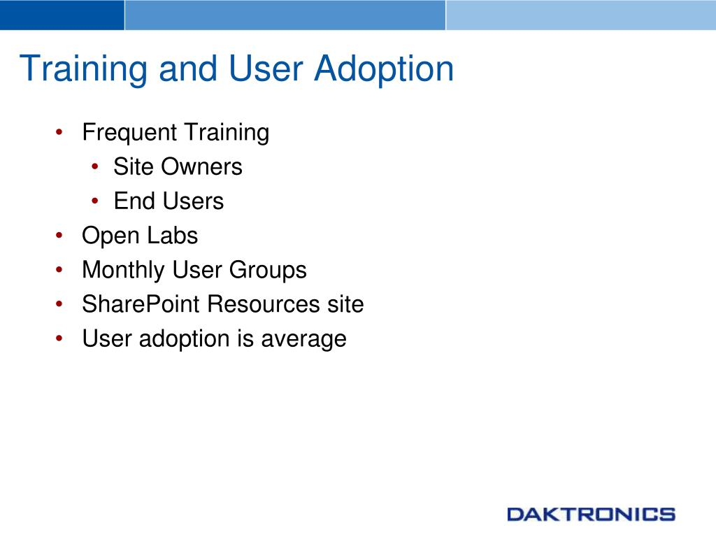 Training and User Adoption