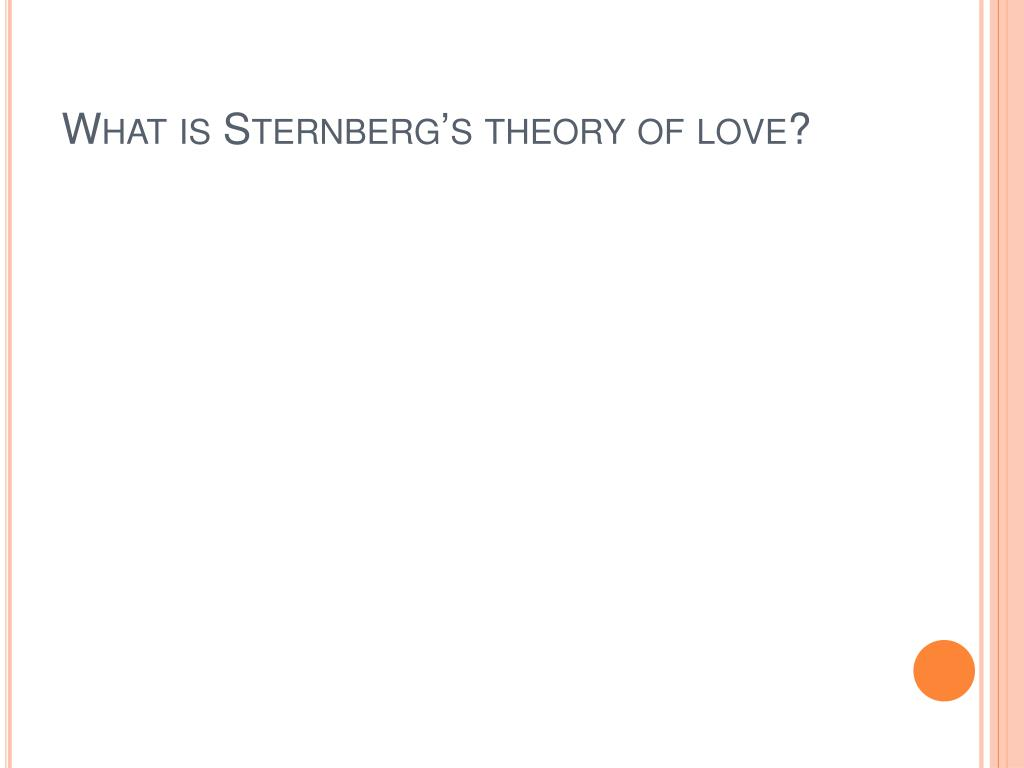 What is Sternberg's theory of love?