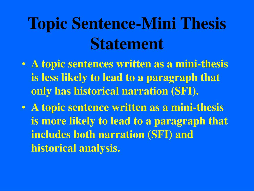 thesis statements and topic sentences essay The first sentence of the second body paragraph should reflect an even stronger assertion to support the thesis statement generally, the second point listed in the thesis statement should be developed here.