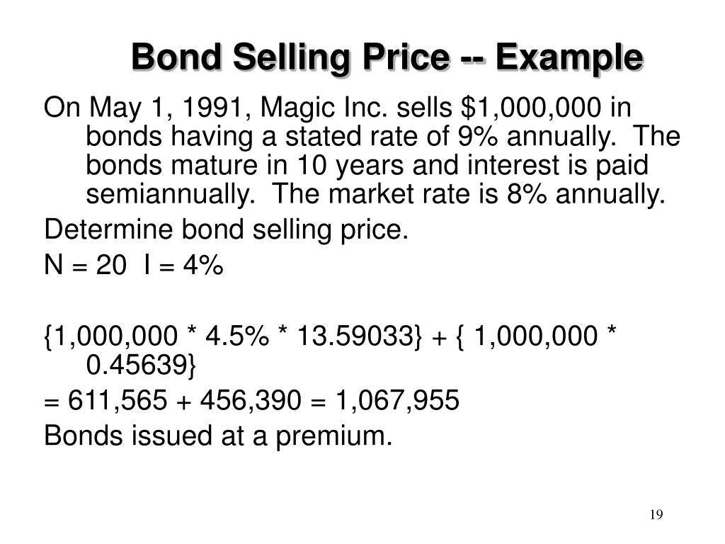 Bond Selling Price -- Example